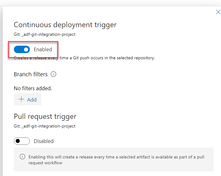 Azure Data Factory - Automated deployments CI CD using Azure DevOps - Enable Continuous Deployment Trigger