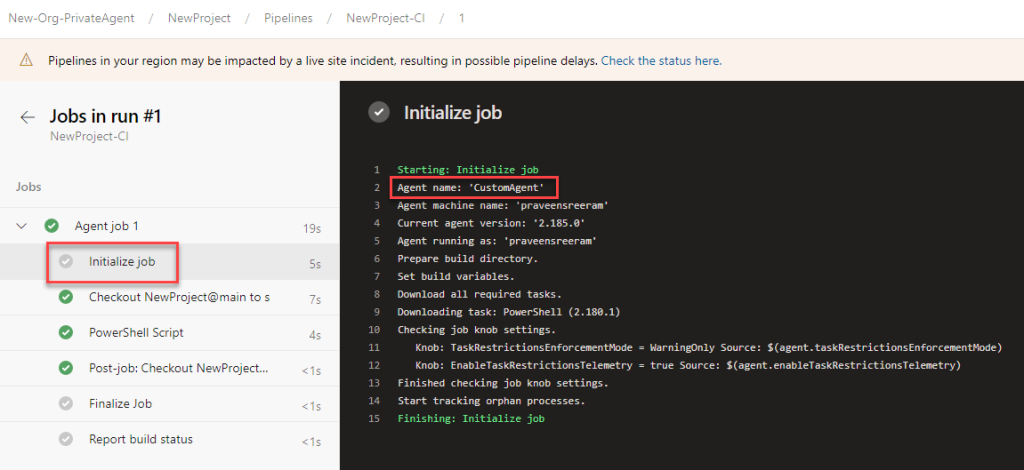Azure DevOps - Self Hosted Build Agent - Agent Pools - Custom Agent - Run BuildPipeline